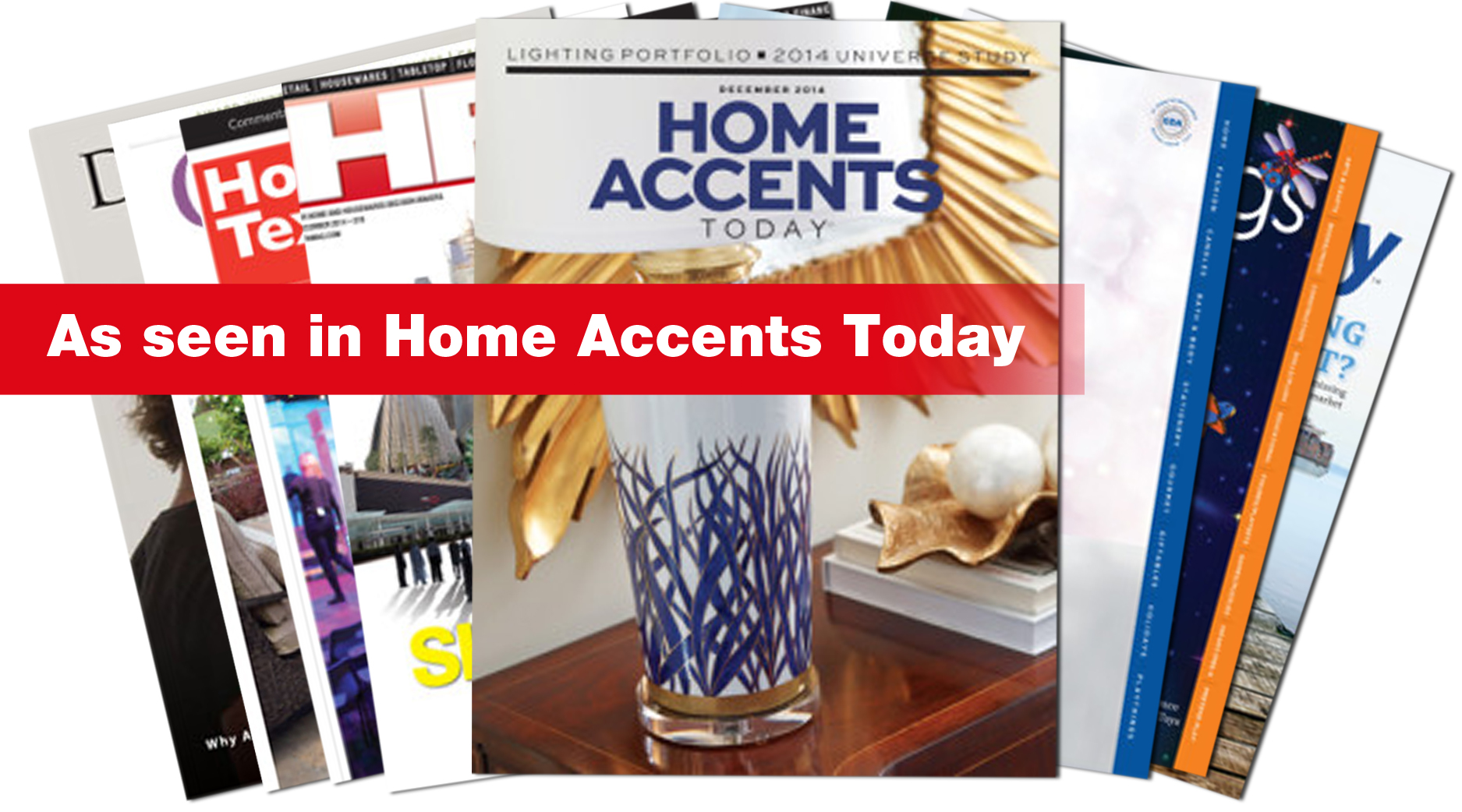 As seen in Home Accents Today